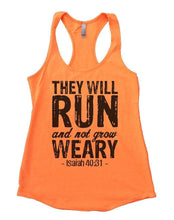 THEY WILL RUN And Not Grow WEARY Womens Workout Tank Top Small Womens Tank Tops Neon Orange