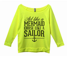 Act Like A Mermaid Curse Like A Sailor Womens 3/4 Long Sleeve Vintage Raw Edge Shirt Small Womens Tank Tops Neon Yellow