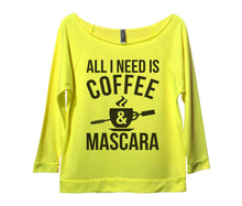 All I Need Is Coffee And Mascara Womens 3/4 Long Sleeve Vintage Raw Edge Shirt Small Womens Tank Tops Neon Yellow
