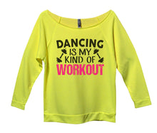 Dancing Is My Kind Of Workout Womens 3/4 Long Sleeve Vintage Raw Edge Shirt Small Womens Tank Tops Neon Yellow