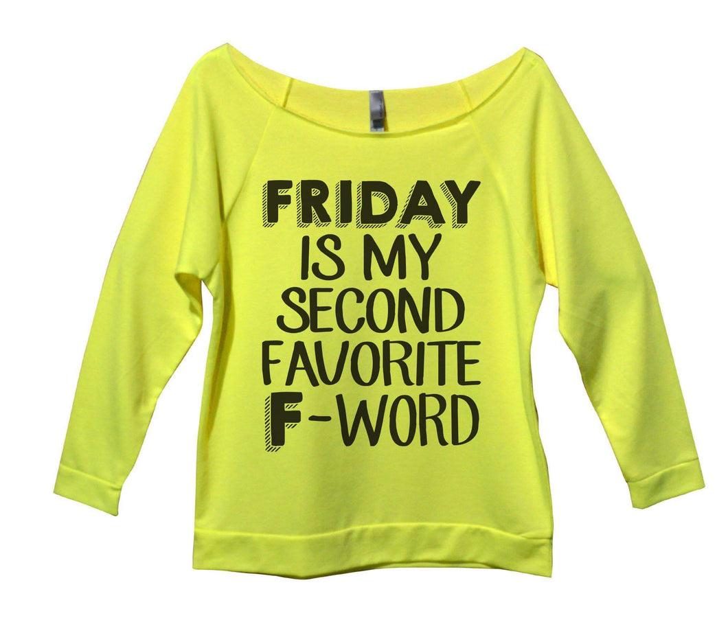 Friday Is My Second Favorite F - Word Womens 3/4 Long Sleeve Vintage Raw Edge Shirt Small Womens Tank Tops Neon Yellow