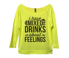 I Have Mixed Drinks About Feelings Womens 3/4 Long Sleeve Vintage Raw Edge Shirt Small Womens Tank Tops Neon Yellow