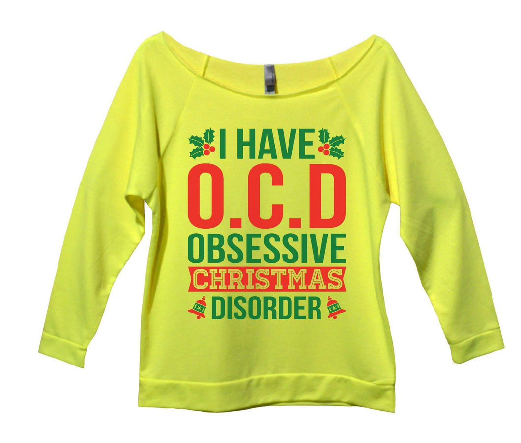 I Have O.C.D Obsessive Christmas Disorder Womens 3/4 Long Sleeve Vintage Raw Edge Shirt Small Womens Tank Tops Neon Yellow