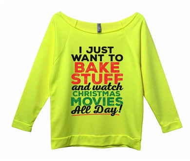 I Just Want To Bake Stuff And Watch Christmas Movies All Day Womens 3/4 Long Sleeve Vintage Raw Edge Shirt Small Womens Tank Tops Neon Yellow