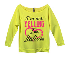 I'm Not Yelling I'm Italian Womens 3/4 Long Sleeve Vintage Raw Edge Shirt Small Womens Tank Tops Neon Yellow
