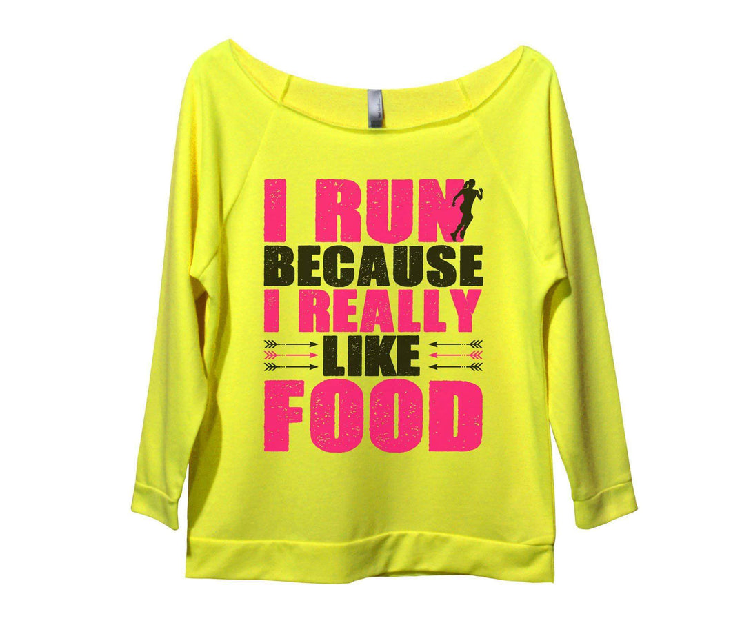 I Run Because I Really Like Food Womens 3/4 Long Sleeve Vintage Raw Edge Shirt Small Womens Tank Tops Neon Yellow