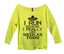 I Run Because I Really Like Mexican Food Womens 3/4 Long Sleeve Vintage Raw Edge Shirt Small Womens Tank Tops Neon Yellow