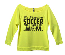 My Favorite Soccer Star Calls Me Mom Womens 3/4 Long Sleeve Vintage Raw Edge Shirt Small Womens Tank Tops Neon Yellow