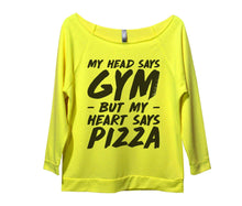 My Head Says Gym But My Heart Says Pizza Womens 3/4 Long Sleeve Vintage Raw Edge Shirt Small Womens Tank Tops Neon Yellow