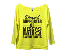 Proud Supporter Of Messy Hair And Sweatpants Womens 3/4 Long Sleeve Vintage Raw Edge Shirt Small Womens Tank Tops Neon Yellow