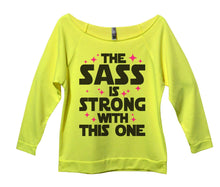 The Sass Is Strong With This One Womens 3/4 Long Sleeve Vintage Raw Edge Shirt Small Womens Tank Tops Neon Yellow