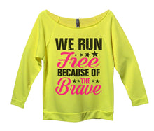 We Run Free Because Of The Brave Womens 3/4 Long Sleeve Vintage Raw Edge Shirt Small Womens Tank Tops Neon Yellow