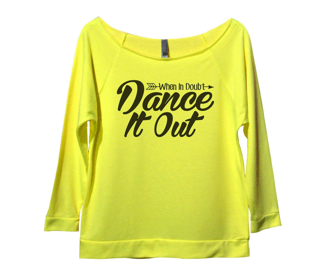 When In Doubt Dance It Out Womens 3/4 Long Sleeve Vintage Raw Edge Shirt Small Womens Tank Tops Neon Yellow