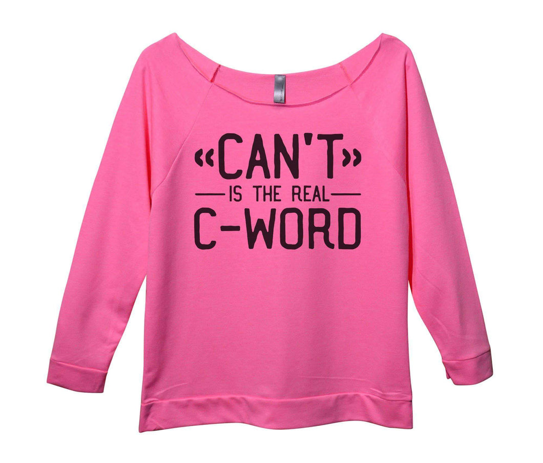 Can't Is The Real C - Word Womens 3/4 Long Sleeve Vintage Raw Edge Shirt Small Womens Tank Tops Pink