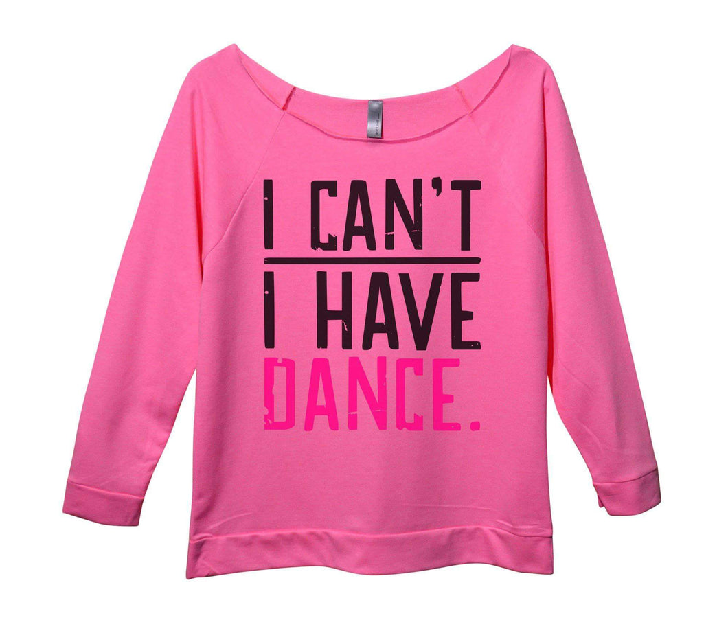 I Can't I Have Dance. Womens 3/4 Long Sleeve Vintage Raw Edge Shirt Small Womens Tank Tops Pink