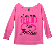 I'm Not Yelling I'm Italian Womens 3/4 Long Sleeve Vintage Raw Edge Shirt Small Womens Tank Tops Pink
