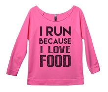 I Run Because I Love Food Womens 3/4 Long Sleeve Vintage Raw Edge Shirt Small Womens Tank Tops Pink