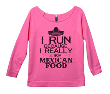 I Run Because I Really Like Mexican Food Womens 3/4 Long Sleeve Vintage Raw Edge Shirt Small Womens Tank Tops Pink