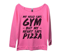 My Head Says Gym But My Heart Says Pizza Womens 3/4 Long Sleeve Vintage Raw Edge Shirt Small Womens Tank Tops Pink