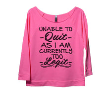 Unable To Quit As I Am Currently Too Legit Womens 3/4 Long Sleeve Vintage Raw Edge Shirt Small Womens Tank Tops Pink