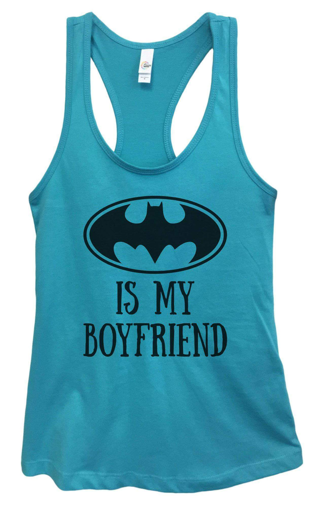 Womens Batman Is My Boyfriend Grapahic Design Fitted Tank Top Small Womens Tank Tops Sky Blue