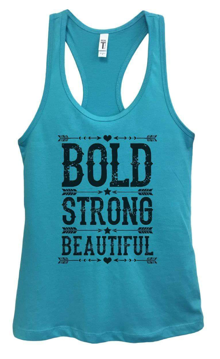 Womens Bold Strong Beautiful Grapahic Design Fitted Tank Top Small Womens Tank Tops Sky Blue