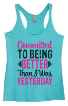 Womens Tri-Blend Tank Top - Committed To Being Better Than I Was Yesterday Small Womens Tank Tops Vintage Blue