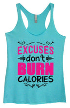 Womens Tri-Blend Tank Top - EXCUSES Don't BURN CALORIES Small Womens Tank Tops Vintage Blue