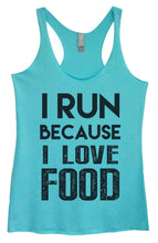 Womens Tri-Blend Tank Top - I Run Because I Love Food Small Womens Tank Tops Vintage Blue