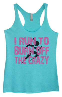Womens Tri-Blend Tank Top - I Run To Burn Off The Crazy Small Womens Tank Tops Vintage Blue