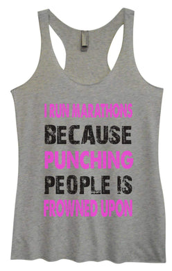 Womens Tri-Blend Tank Top - I Run Marathons Because Punching People Is Frowned Upon Small Womens Tank Tops Vintage Grey