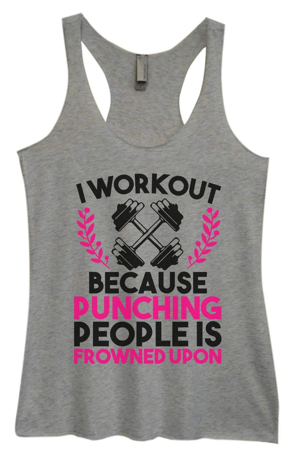 Womens Tri-Blend Tank Top - I Workout Because Punching People Is Frowned Upon Small Womens Tank Tops Vintage Grey