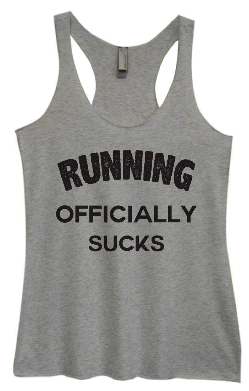 Womens Tri-Blend Tank Top - RUNNING OFFICIALLY SUCKS Small Womens Tank Tops Vintage Grey