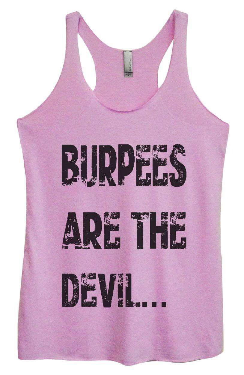 Womens Tri-Blend Tank Top - BURPEES ARE THE DEVIL.... Small Womens Tank Tops Vintage Lilac