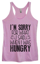 Womens Tri-Blend Tank Top - I'm Sorry For What I Said When I Was Hungry Small Womens Tank Tops Vintage Lilac