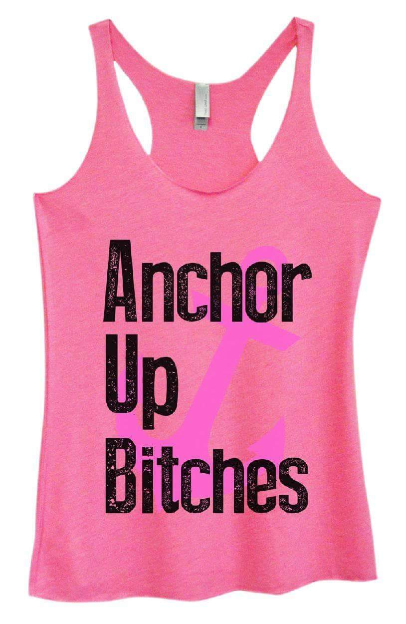 Womens Tri-Blend Tank Top - Anchor Up Bitches Small Womens Tank Tops Vintage Pink