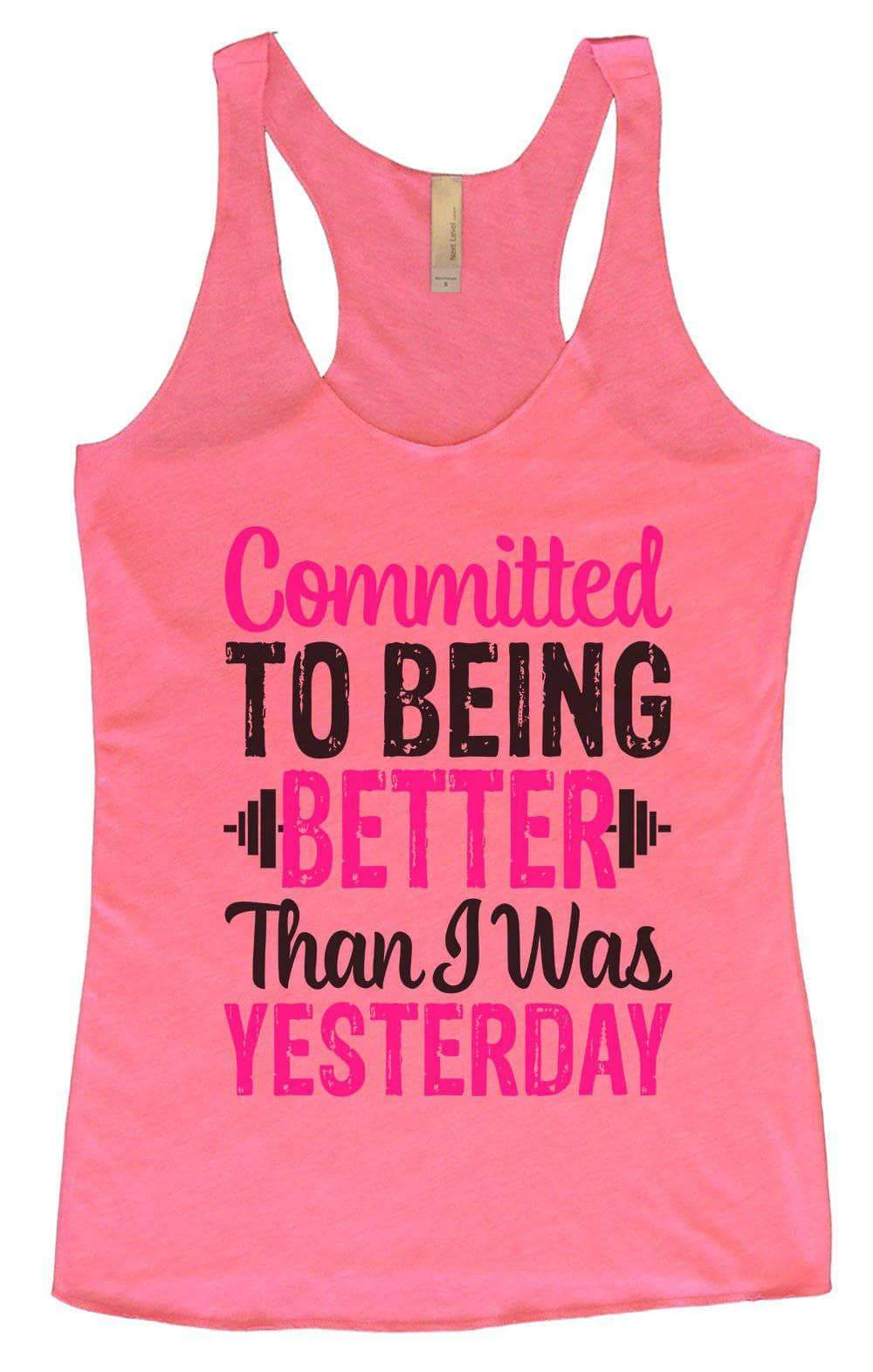 Womens Tri-Blend Tank Top - Committed To Being Better Than I Was Yesterday Small Womens Tank Tops Vintage Pink
