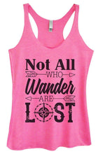 Womens Tri-Blend Tank Top - Not ALL WHO Wander ARE LOST Small Womens Tank Tops Vintage Pink