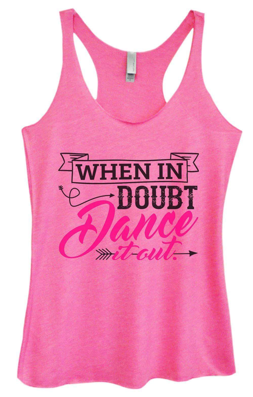 Womens Tri-Blend Tank Top - When In Doubt Dance It Out Small Womens Tank Tops Vintage Pink