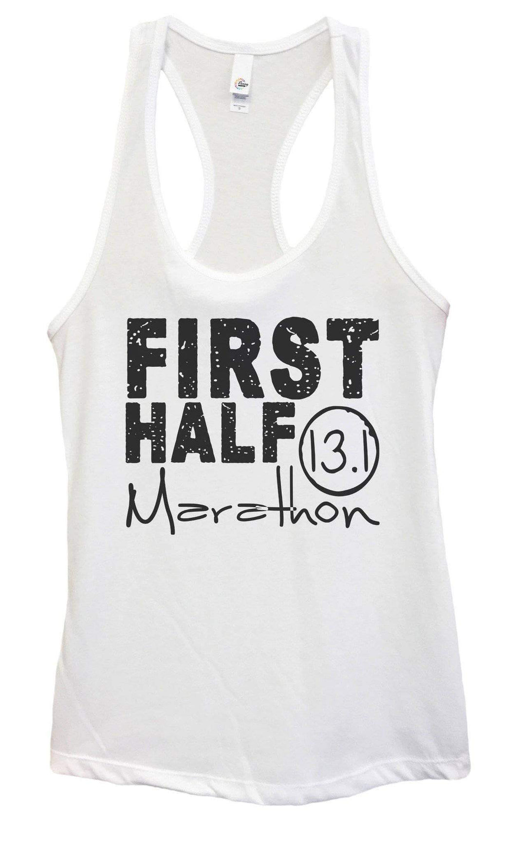 Womens FIRST HALF Marathon Grapahic Design Fitted Tank Top Small Womens Tank Tops White