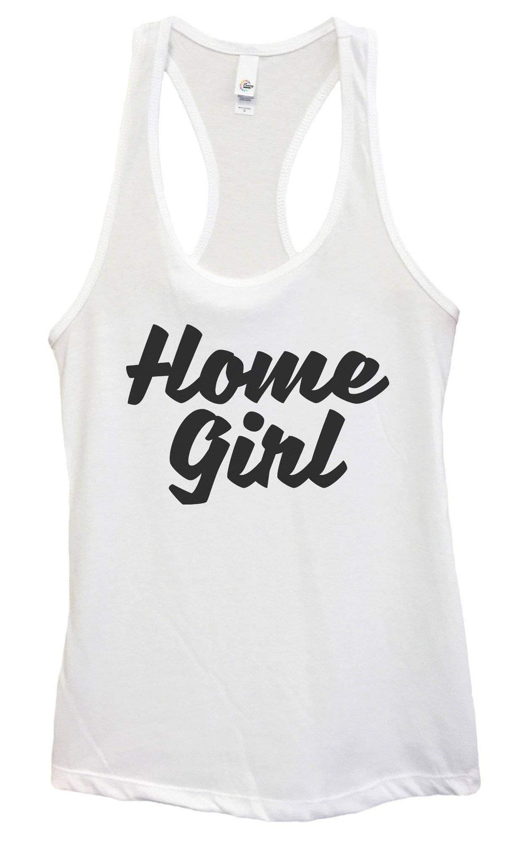 Womens Home Girl Grapahic Design Fitted Tank Top Small Womens Tank Tops White