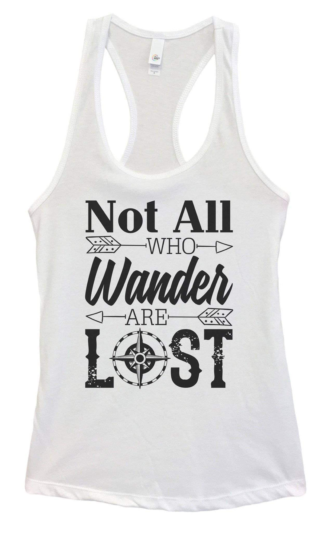 Womens NOT ALL WHO Wander ARE LOST Grapahic Design Fitted Tank Top Small Womens Tank Tops White