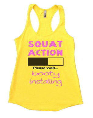 SQUAT ACTION Please Wait... Booty Installing Womens Workout Tank Top Small Womens Tank Tops Yellow