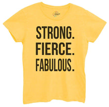 Womens Strong, Fierce, Fabulous. Tshirt Small Womens Tank Tops Yellow Tshirt