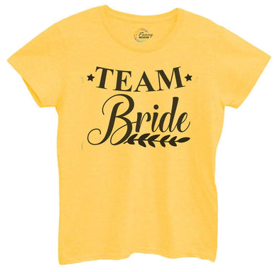 Womens Team Bride Tshirt Small Womens Tank Tops Yellow Tshirt