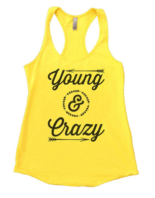 Young & Crazy Womens Workout Tank Top Small Womens Tank Tops Yellow