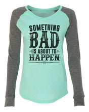 "Womens ""Something Bad Is About To Happen"" Long Sleeve Elbow Patch Contrast Shirt X-Small Womens Tank Tops Mint"