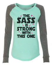 "Womens ""The Sass Is Strong With This One"" Long Sleeve Elbow Patch Contrast Shirt X-Small Womens Tank Tops Mint"