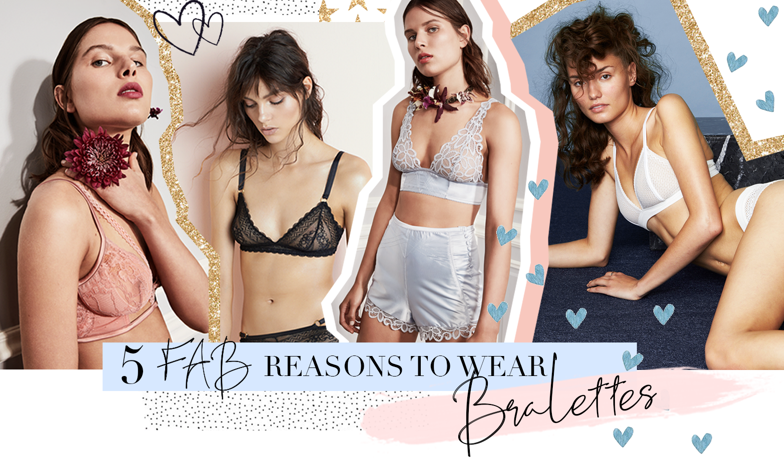 5 FAB REASONS TO WEAR A BRALETTE
