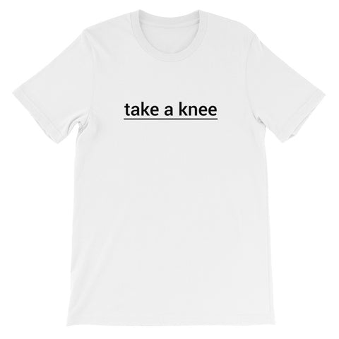 """take a knee"" Unisex T-Shirt"